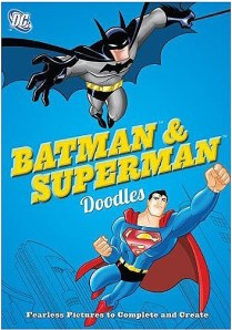 You can get your own copy of Batman & Superman Doodles for $12.95. ISBN 978-0-7624-4847-0